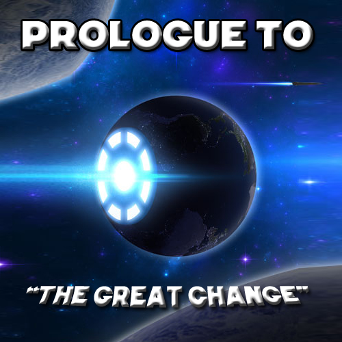 """Prologue to """"The Great Change"""""""