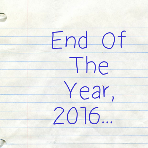 Year In Review 2016 Go FK Yourself…